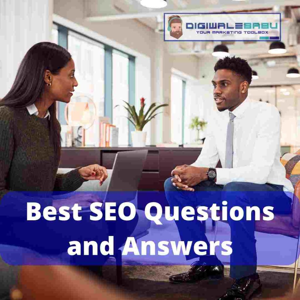 Best SEO Questions and Answers