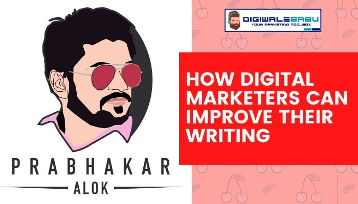 How digital marketers can improve their writing