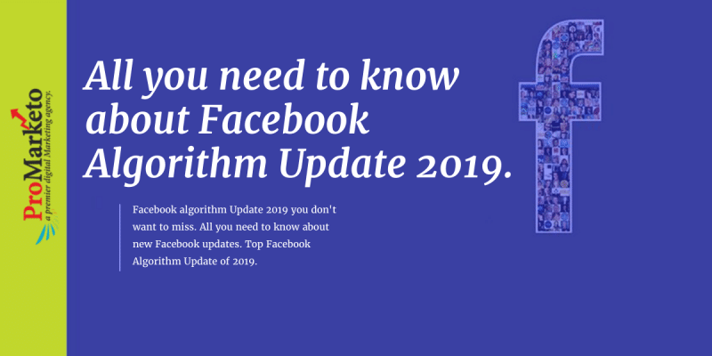 All-you-need-to-know-about-Facebook.Algorithm-Update-2019