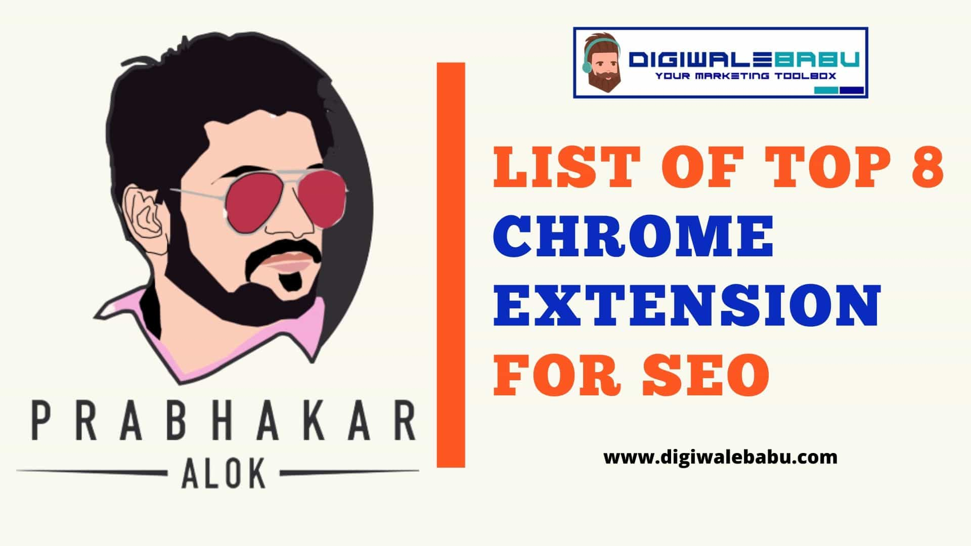 List of Top 8 Chrome Extension for SEO