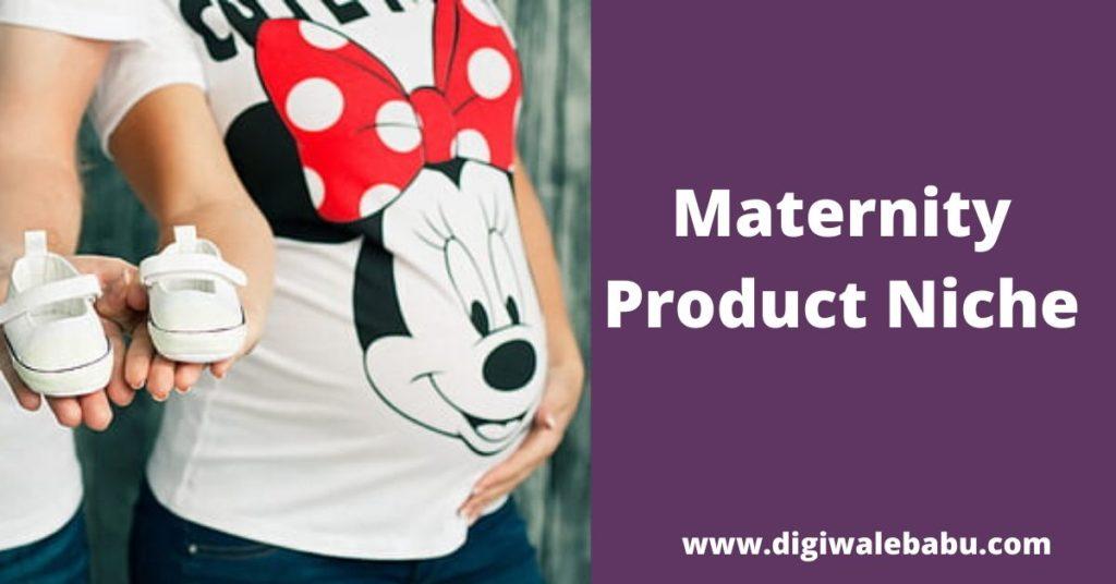 Maternity Product Niche