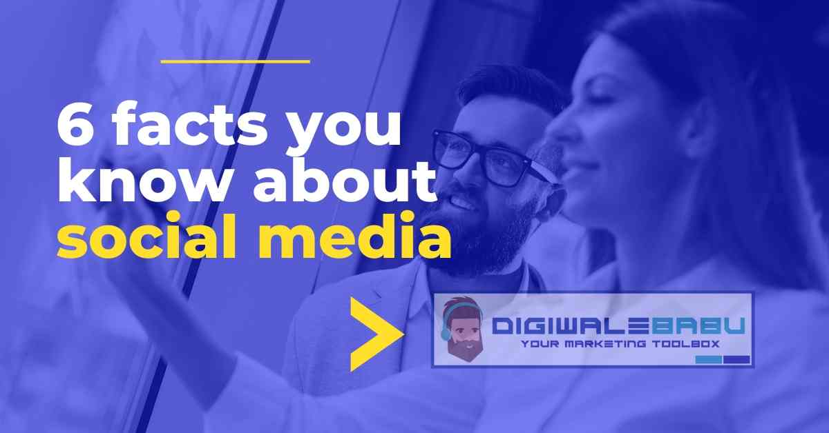 6 facts you know about social media