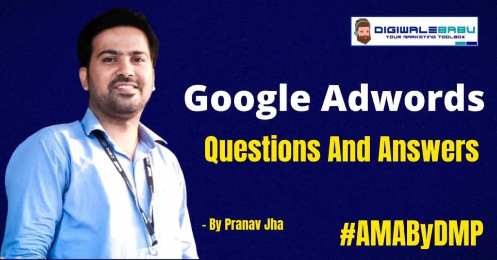 Google Adwords Questions And Answers