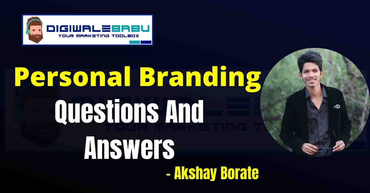 Personal Branding Questions and Answers