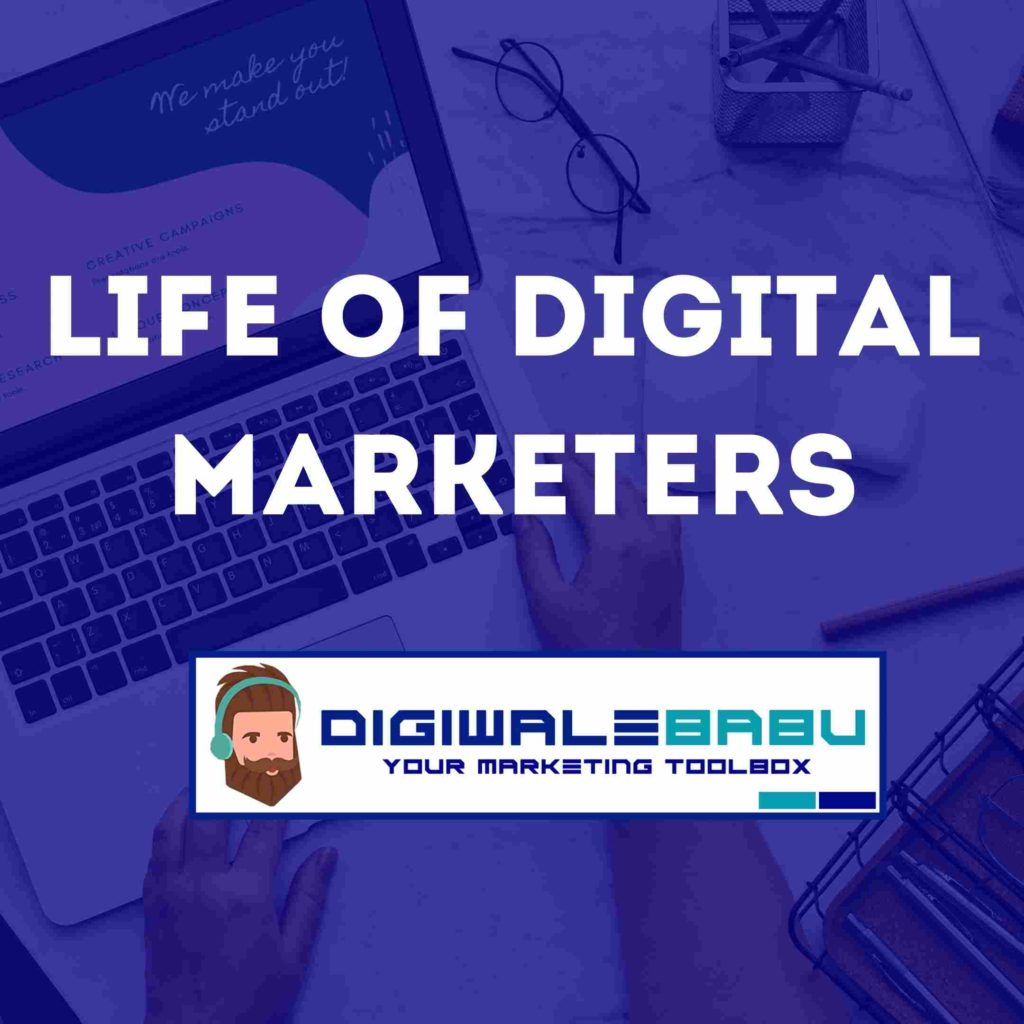 Story Life Of Digital Marketers
