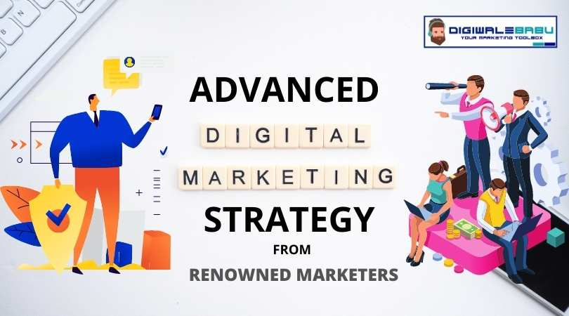 Advanced Digital Marketing Strategy